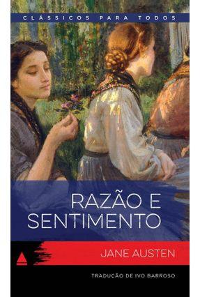 Razão E Sentimento - Col. Clássicos Para Todos - Jane Austin | Tagrny.org