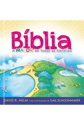 Biblia, A Maior De Todas As Histórias - Pão Diário   Nisrs.org