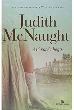 Até Você Chegar - Mcnaught,Judith   Tagrny.org