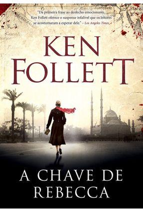 A Chave de Rebecca - Follett,Ken pdf epub