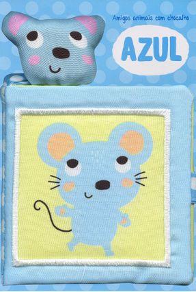 Azul - Amigos Animais Com Chocalho - Cotrim,Katharina De Lacquila Carrara | Hoshan.org