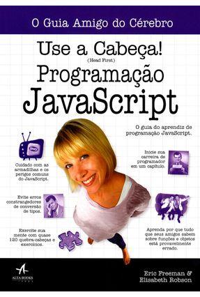 Use A Cabeça! - Programação Javascript - Freeman,Eric Robson,Elisabeth pdf epub