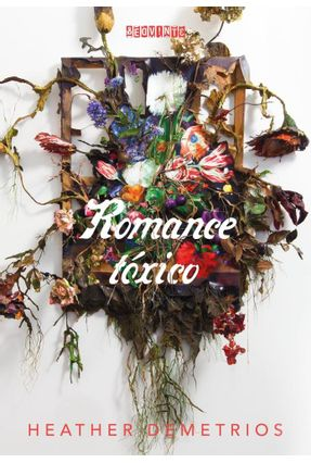 Romance Tóxico - Demetrios,Heather | Tagrny.org