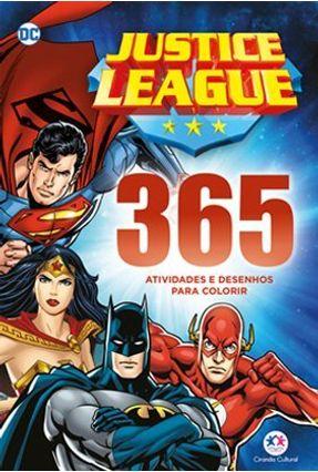 Liga Da Justiça - 365 Atividades E Desenhos Para Colorir - Editora Ciranda Cultural | Tagrny.org