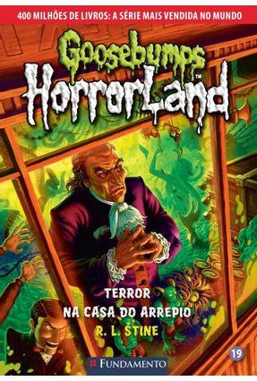 Goosebumps Horrorland 19 - Terror na Casa do Arrepio - Stine,R. L. pdf epub