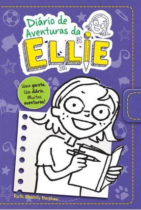 Diário de Aventuras da Ellie - Ruth  Mcnally Barshaw   Tagrny.org