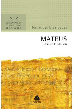MATEUS - Jesus, O Rei Dos Reis - Lopes,Hernandes Dias   Hoshan.org