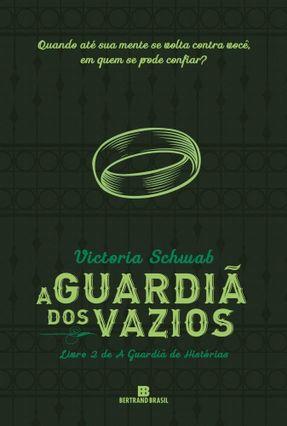 A Guardiã Dos Vazios  - A Guardiã De Histórias - Vol. 2 - Schwab,Victoria | Hoshan.org