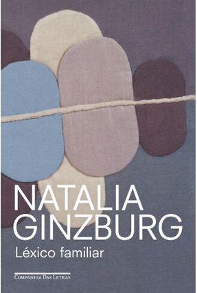 Léxico Familiar - Ginzburg,Natalia | Hoshan.org