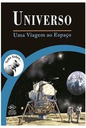 Tudo Sobre Universo - Uma Viagem Ao Espaco Brochura - ANA PAULA CORRADINI pdf epub