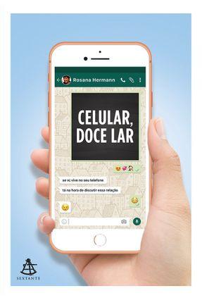 Celular, Doce Lar - Hermann,Rosana | Hoshan.org