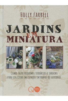 Jardins Em Miniatura - Tassia Fernanda Alvarenga De Carvalho   Nisrs.org