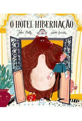 O Hotel Hibernação - Kelly,John pdf epub
