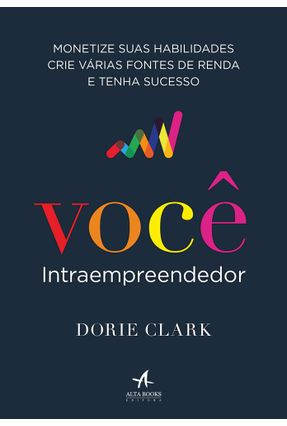 Você Intraempreendedor - Clark,Dorie | Tagrny.org