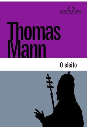 O Eleito - Mann,Thomas | Tagrny.org