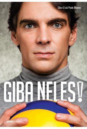 Giba Neles! - Giba Montes ,Luiz Paulo | Tagrny.org