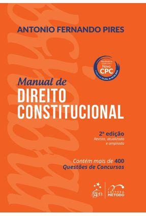 Manual Direito Constitucional - 2ª Ed. 2016 - Pires,Antonio Fernando   Hoshan.org