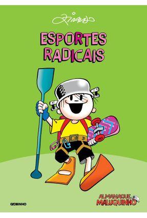 Almanaque Maluquinho - Esportes Radicais - 2ª Ed. - Ziraldo pdf epub