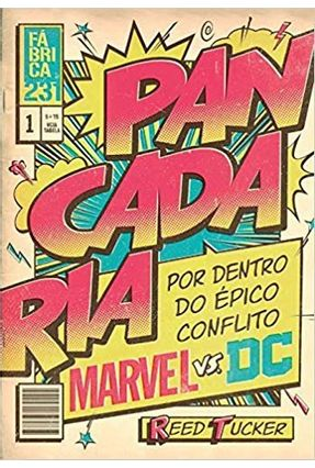 Pancadaria - Por Dentro do Épico Conflito Marvel Vs Dc - Tucker,Reed pdf epub
