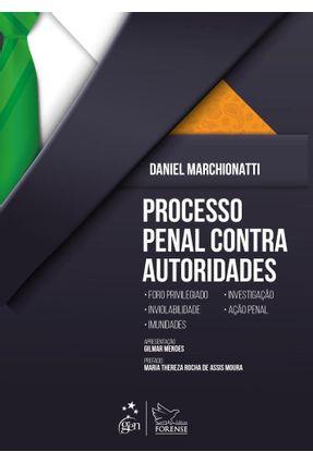 Processo Penal Contra Autoridades - Marchionatti,Daniel | Tagrny.org