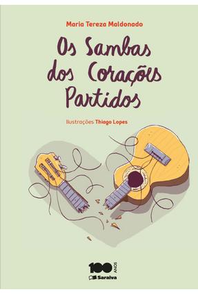 Os Sambas Dos Corações Partidos - Maldonado, Maria Tereza | Hoshan.org