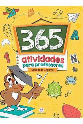 365 Atividades Para Professores - Educação Infantil - Editora Ciranda Cultural | Hoshan.org