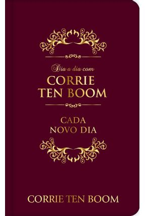 Dia A Dia Com Corrie Ten Boom - Pão Diário | Tagrny.org