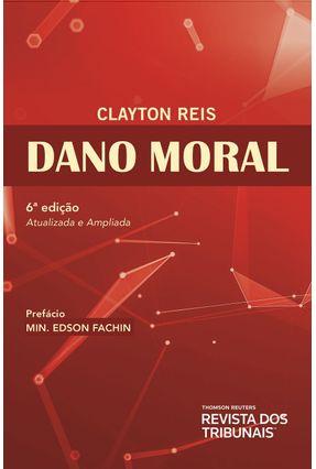 Dano Moral - 2ª Ed. 2019 - Reis,Clayton | Hoshan.org