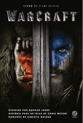Warcraft - Livro do Filme Oficial - Golden,Christie | Tagrny.org
