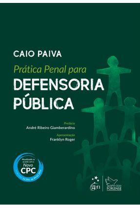 Prática Penal Para A Defensoria Pública - Paiva,Caio Cezar pdf epub