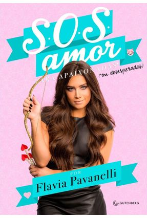 S.O.S Amor - Pavanelli,Flávia | Hoshan.org
