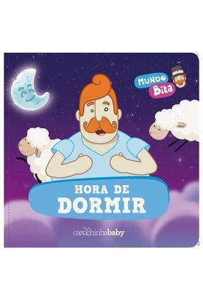 Mundo Bita - Hora De Dormir - Carochinha Baby | Hoshan.org