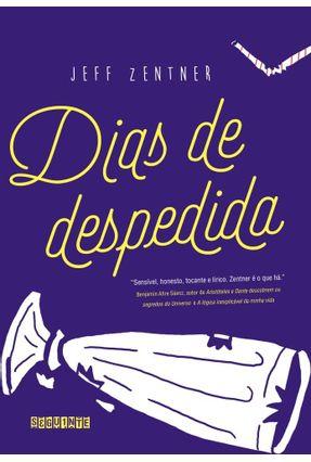 Dias De Despedida - Zentner,Jeff | Tagrny.org