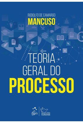 Teoria Geral Do Processo - Mancuso,Rodolfo de Camargo pdf epub