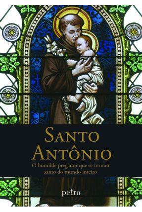 Santo Antônio - o Humilde Pregador Que Se Tornou Santo do Mundo Inteiro - Nuno,Fernando pdf epub
