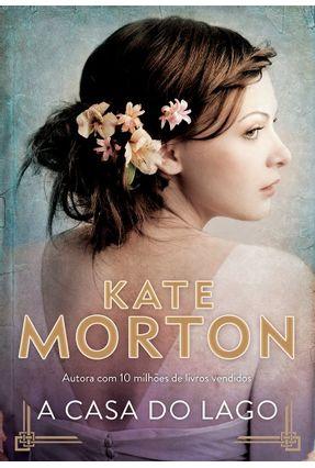 A Casa do Lago - Morton,Kate pdf epub