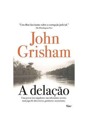 A Delação - Grisham,John pdf epub