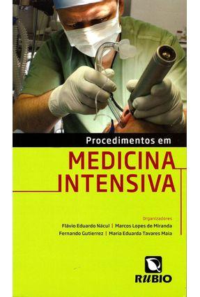 Procedimentos Em Medicina Intensiva - Nácul,Flávio Eduardo Miranda,Marcos Lopes de Gutierrez,Fernando | Nisrs.org