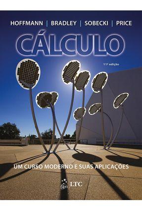 Cálculo - Um Curso Moderno e Suas Aplicações - 11ª Ed. 2015 - Hoffmann,Laurence D. | Tagrny.org