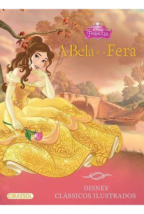 A Bela e A Fera - Disney Clássicos Ilustrados - Disney | Nisrs.org