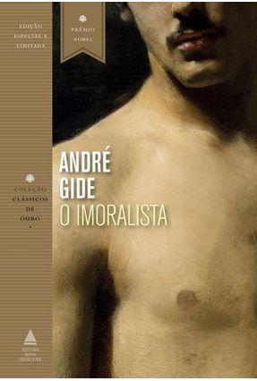 O Imoralista - Col. Clássicos De Ouro - Gide,André | Hoshan.org
