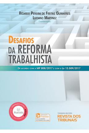 Desafios da Reforma Trabalhista - Guimarães,Ricardo Pereira de Freitas | Nisrs.org