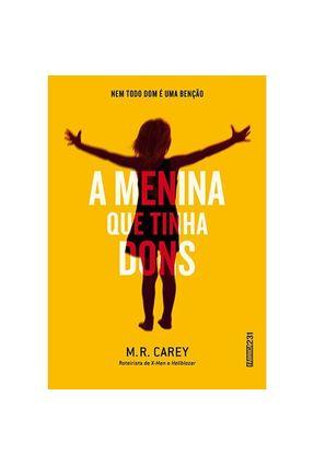 A Menina Que Tinha Dons - Carey ,M. R. pdf epub