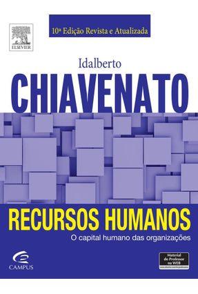 Recursos Humanos - 10ª Ed. 2015* - Chiavenato,Idalberto pdf epub