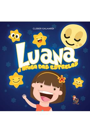 Luana - A Amiga Das Estrelas - Galhardi,Cleber pdf epub