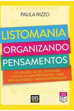 Listomania - Organizando Pensamentos - Rizzo,Paula | Hoshan.org
