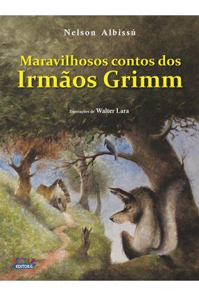 Maravilhosos Contos Dos Irmãos Grimm - Albissu,Nelson   Hoshan.org