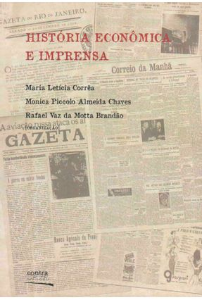Historia Economica E Imprensa - MARIA LETICIA MONICA PICCOLO RAFAEL VAZ | Hoshan.org