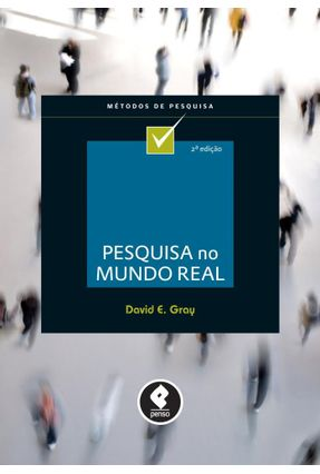 Pesquisa No Mundo Real - Gray,David E. pdf epub