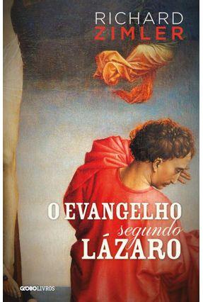 O Evangelho Segundo Lázaro - Zimler,Richard | Hoshan.org